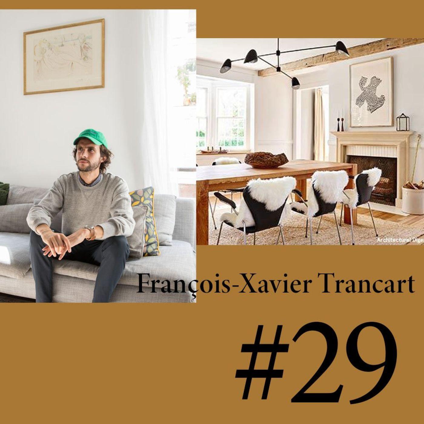 """#29 François-Xavier Trancart (Artsper) """"Il ne faut pas avoir peur du monde de l'art"""""""