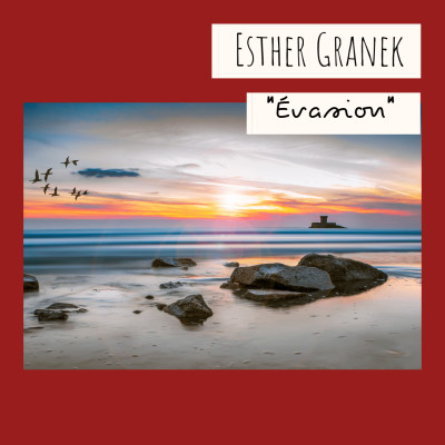 7 - « Evasion », Esther Granek cover