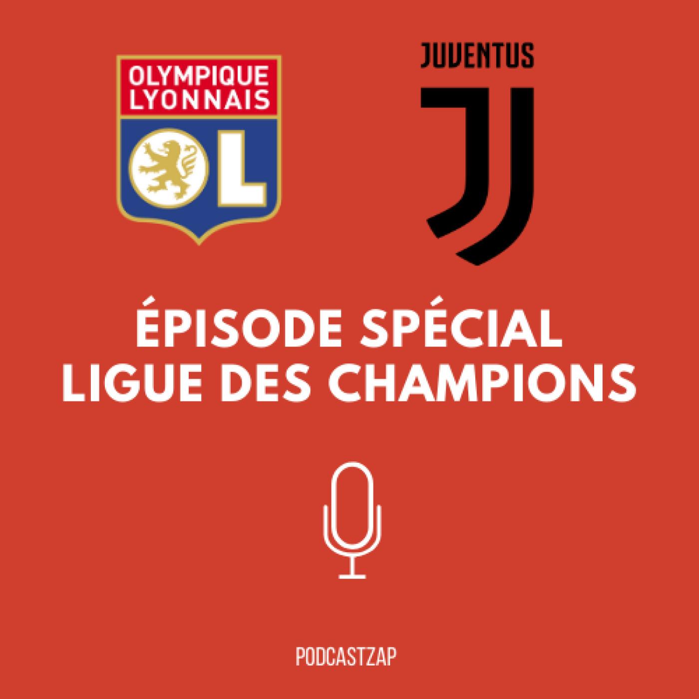 S1E10 - Champions League - Lyon - Juventus