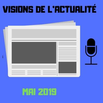 image #3 VISIONS DE L'ACTUALITÉ - Mai 2019