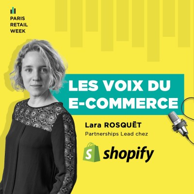 Lara Rosquet, Partnership lead chez Shopify cover
