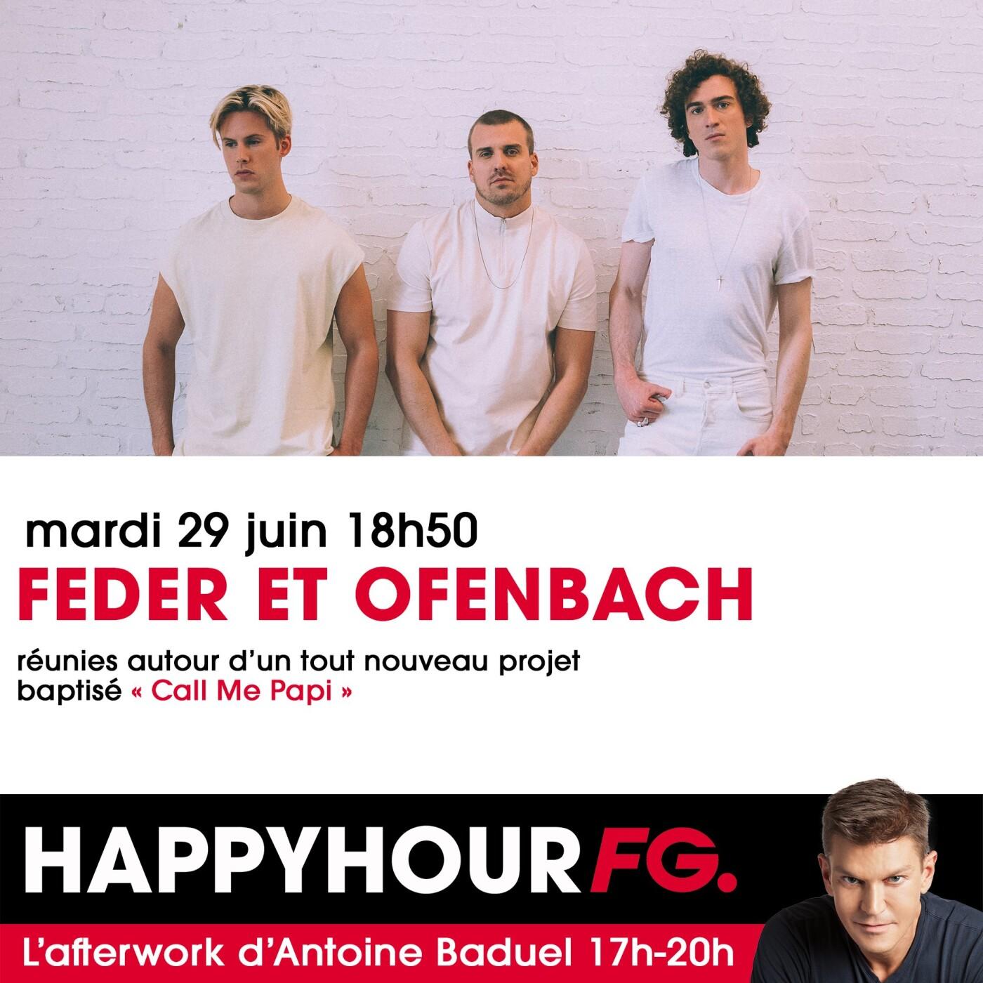 L'INTERVIEW DE FEDER & OFENBACH AUGE DANS L'HAPPY HOUR FG