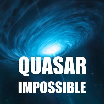 [FAQ] Découverte d'un QUASAR IMPOSSIBLE ! cover