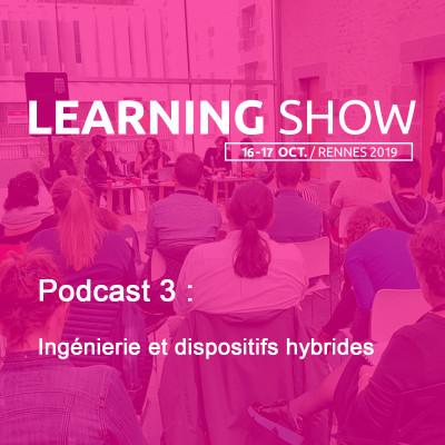 Learning Show 2019 : ingénierie et dispositifs hybrides cover