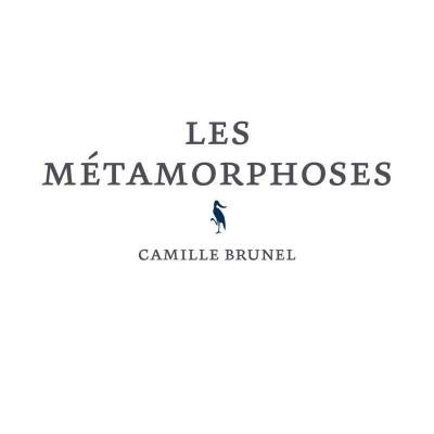 Les métamorphoses, Camille Brunel cover