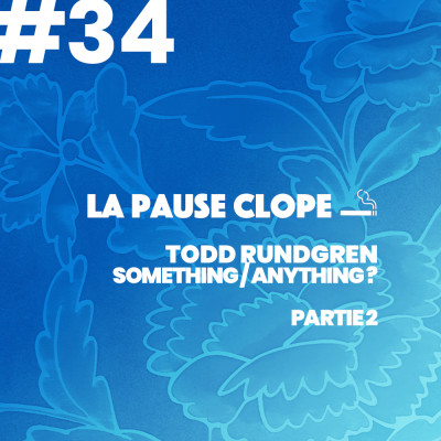 #LPC34 - Something/Anything - Todd Rundgren (2ème partie) cover