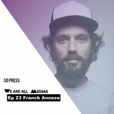 Ep 23 - Franck Annese - So Press, les artisans d'une presse indépendante à succès cover