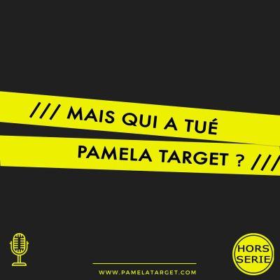 image Hors SERIE Mais qui a tué Pamela Target ?