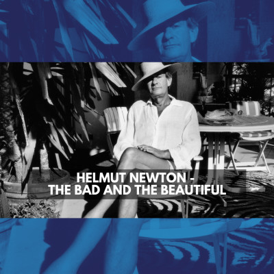 Helmut Newton - The Bad and the Beautiful cover