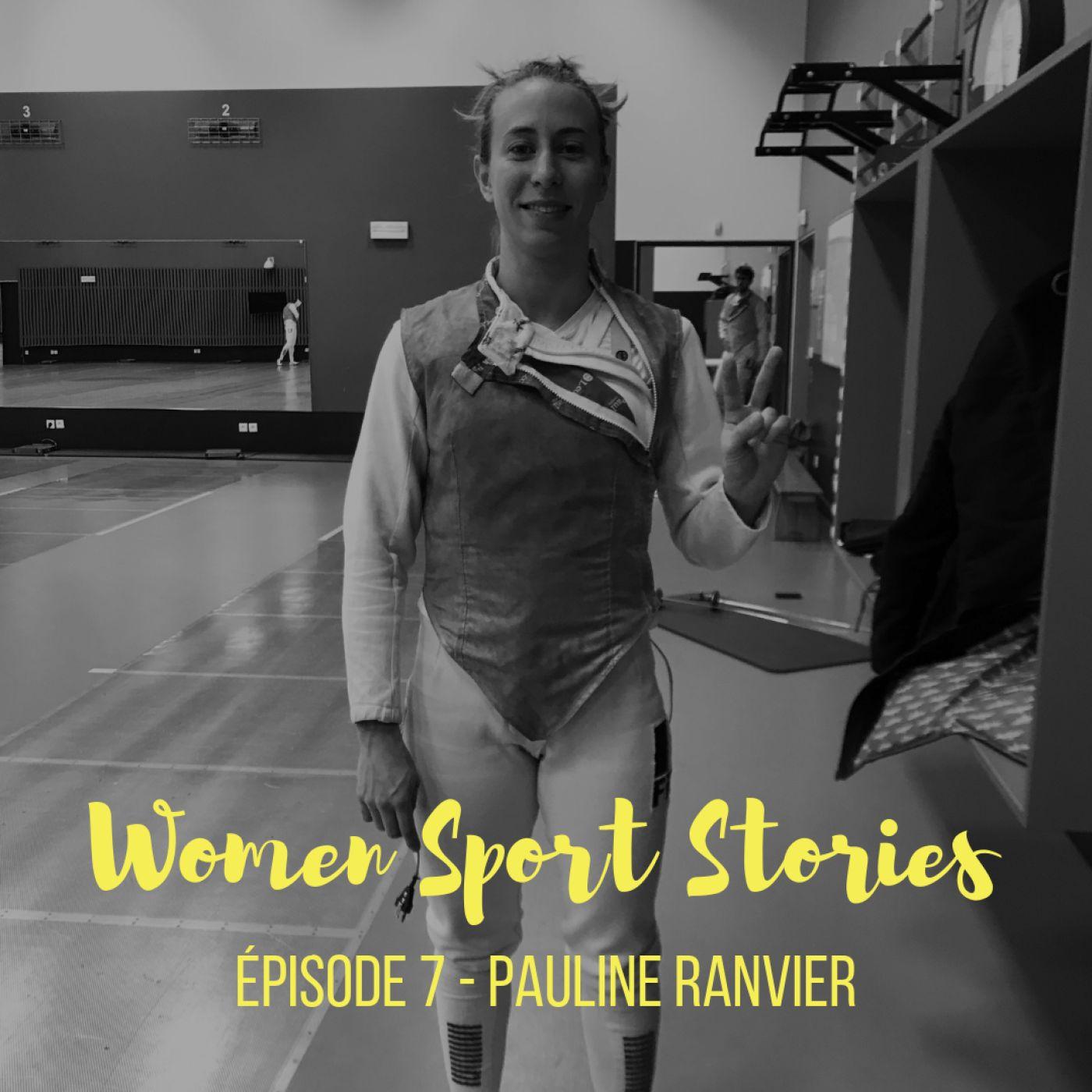 Episode 7 : Pauline Ranvier