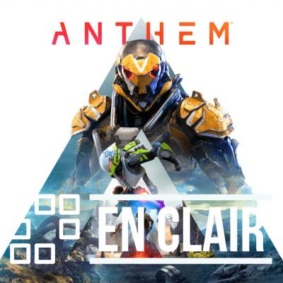 #EnClair - Anthem, pourquoi EA annule-t-il la refonte du jeu ? cover