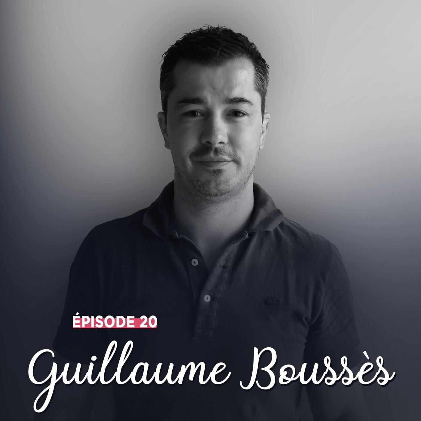 #20 - Guillaume Boussès, des hauts et débats - Ne jamais se retourner