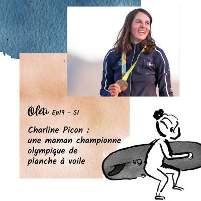Ep 19 - Charline Picon : une maman championne olympique de planche à voile cover