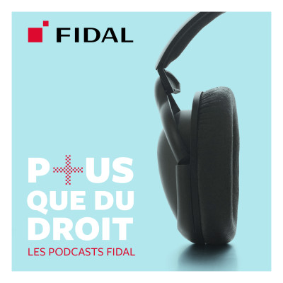 Plus que du droit - Les podcasts Fidal cover