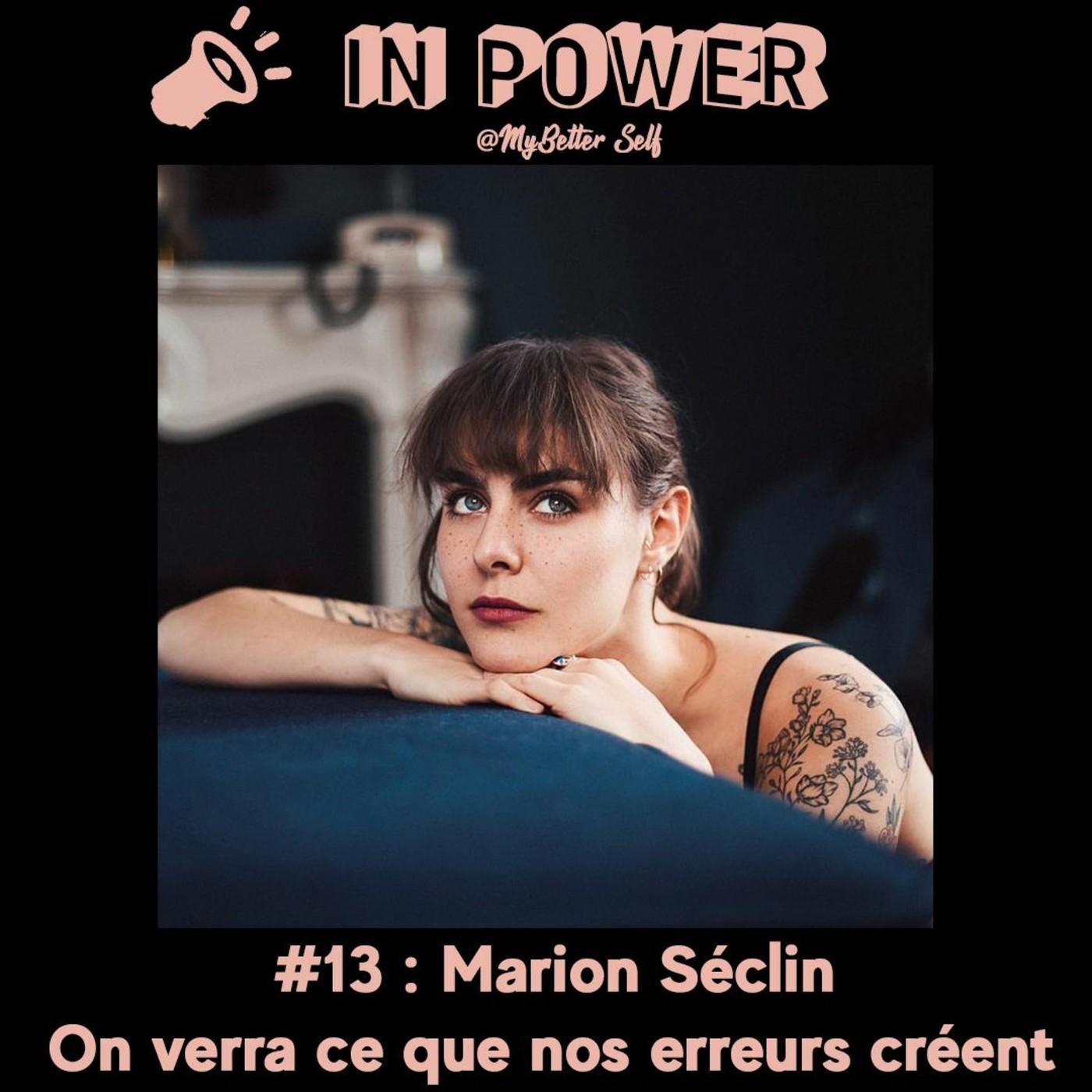 Marion Seclin - On verra ce que nos erreurs créent