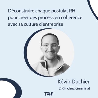 14. Déconstruire chaque postulat RH pour créer des process en cohérence avec sa culture d'entreprise - Kévin Duchier (Germinal) cover