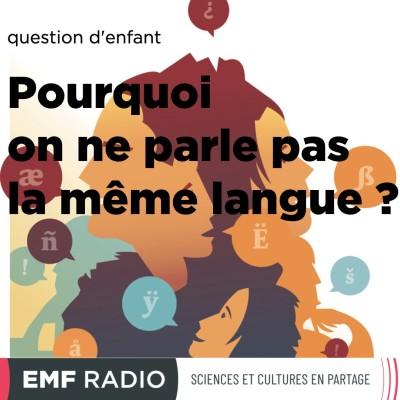 Question d'enfant : Pourquoi on ne parle pas la même langue ? cover