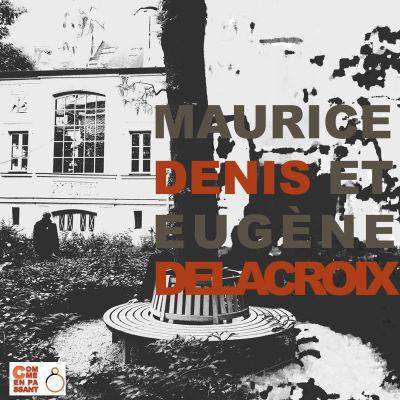 image Exposition. Maurice Denis et Eugène Delacroix
