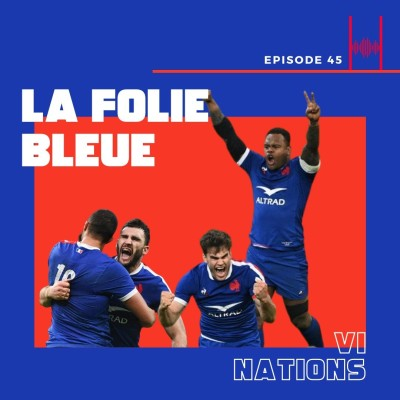 Episode 45 : La Folie Bleue cover