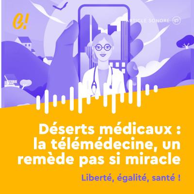 Chut! N°5 - Déserts médicaux : la télémédecine, un remède pas si miracle cover