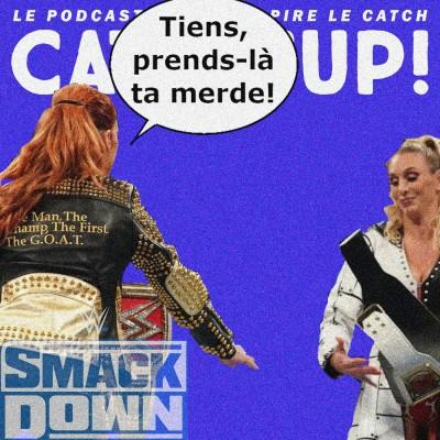 Catch'up! WWE Smackdown du 22 octobre 2021 — Un échange houleux cover