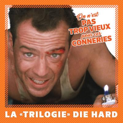 "image La ""Trilogie"" Die Hard (1988 - 1995)"