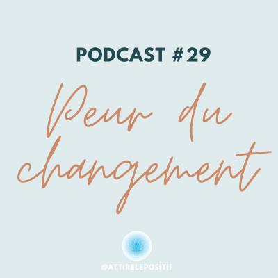 Peur du changement : 6 raisons (magiques) de surmonter sa résistance au changement et changer de vie ! cover