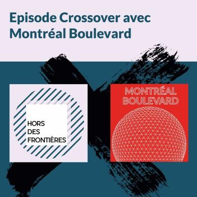image Hors-Série Confinement - Crossover HDF x Montréal Boulevard