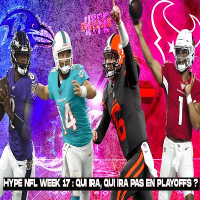 HYPE NFL WEEK 16 : EPILOGUE DE LA SAISON : TOUS LES SCENARII cover