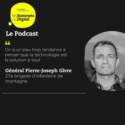 Cover' show Général Pierre-Joseph Givre - Transformation digitale et enjeux militaires