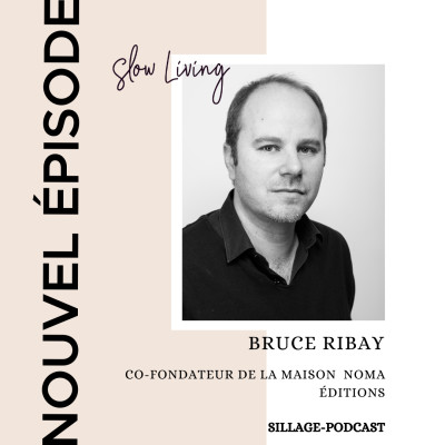 #27 NOMA ou un design vertueux avec Bruce Ribay cover