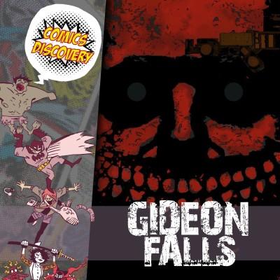 ComicsDiscovery S05E45 : Gideon Falls cover