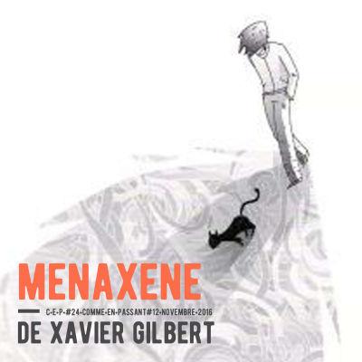 image Mènaxéne, de Xavier Gilbert