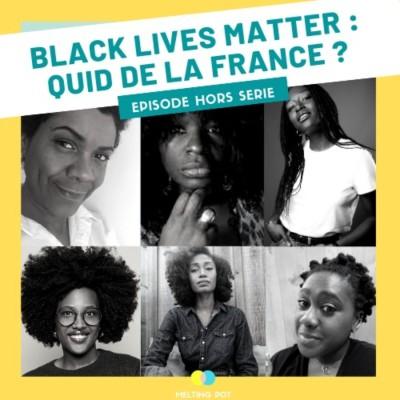 Hors-Série #BlackLivesMatter : quid de la France ? (partie 1/2) cover