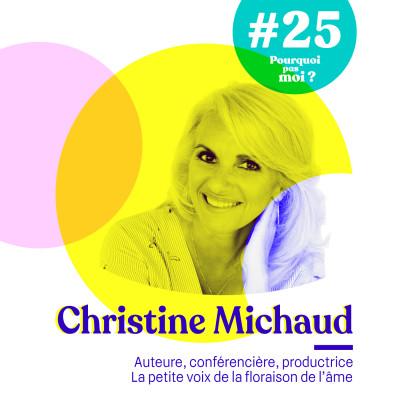 Rediffusion 25 Christine Michaud - La petite voix de la floraison de l'âme cover