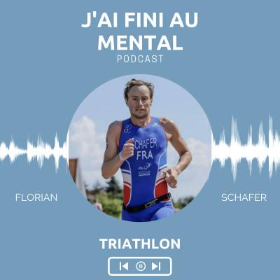 #01 Florian Schafer (Triathlon) - L'abandon n'est pas une option. cover