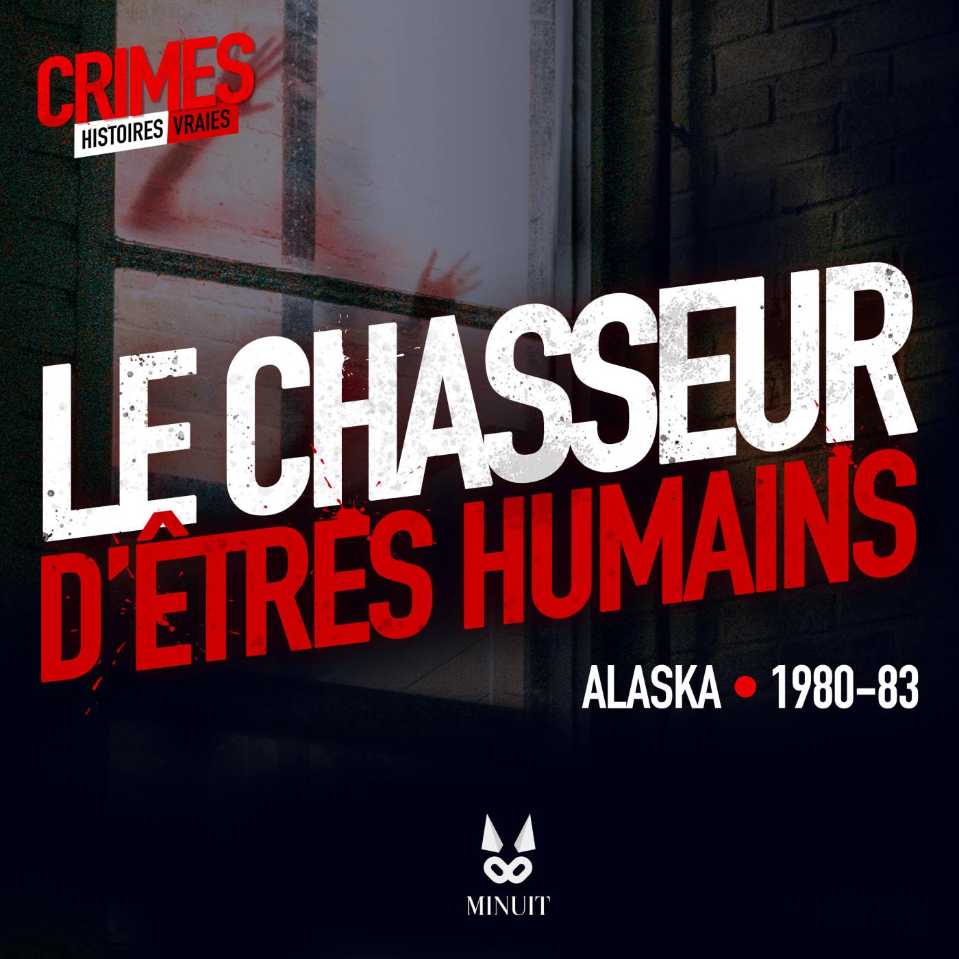 CRIME • Le Chasseur d'Etres Humains • Partie 2 sur 3