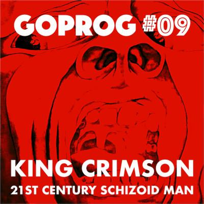 GoProg#09 - King Crimson / 21st Century Schizoid Man cover
