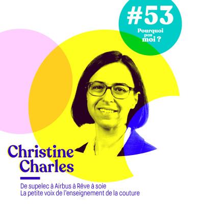 53 Christine Charles : De supelec, à Airbus à la création de cours de couture cover