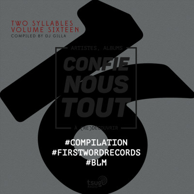 image Confie-nous tout : First Word Records (Two Syllables compilations)