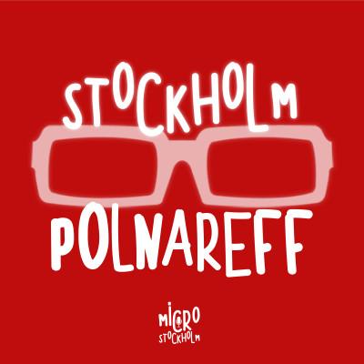 Stockholm Polnareff - Le podcast des amoureux timides de Michel Polnareff cover