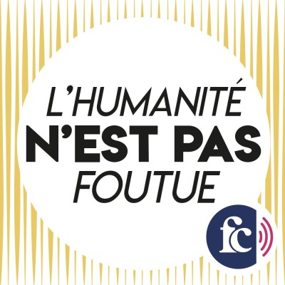 Image of the show L'humanité n'est pas foutue