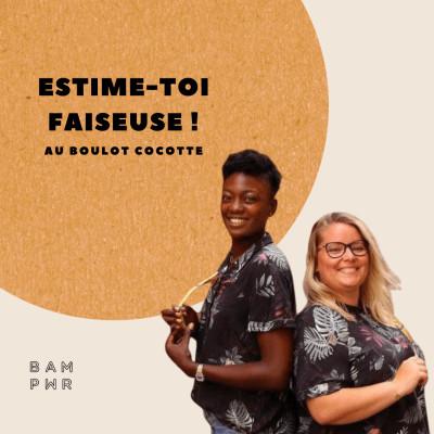EP21 Coline et Alima - Estime-toi faiseuse ! cover