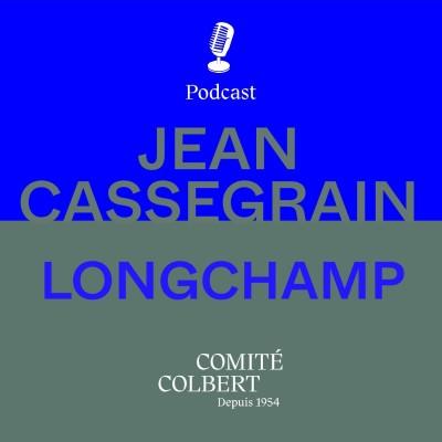 """Longchamp, Jean Cassegrain : """"une maison optimiste et indépendante qui cultive l'idée du simple..."""" cover"""