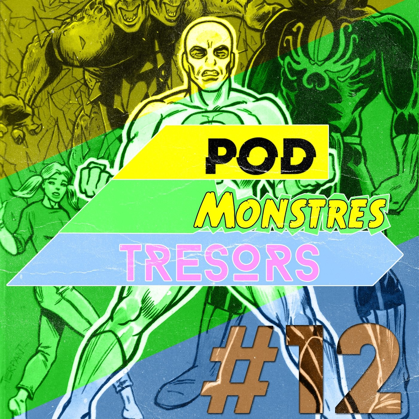 Pod Monstres Trésors Ep 12 : Right Before Your Eyes