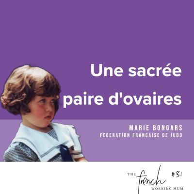 #31 - Marie BONGARS - Une sacrée paire d'ovaires cover