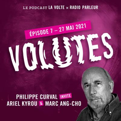 Volutes 7 - Sous le signe de l'utopie avec Philippe Curval cover
