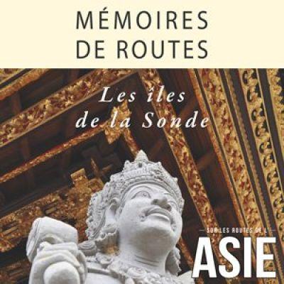 image #44 – Mémoires de routes – Les îles de la Sonde