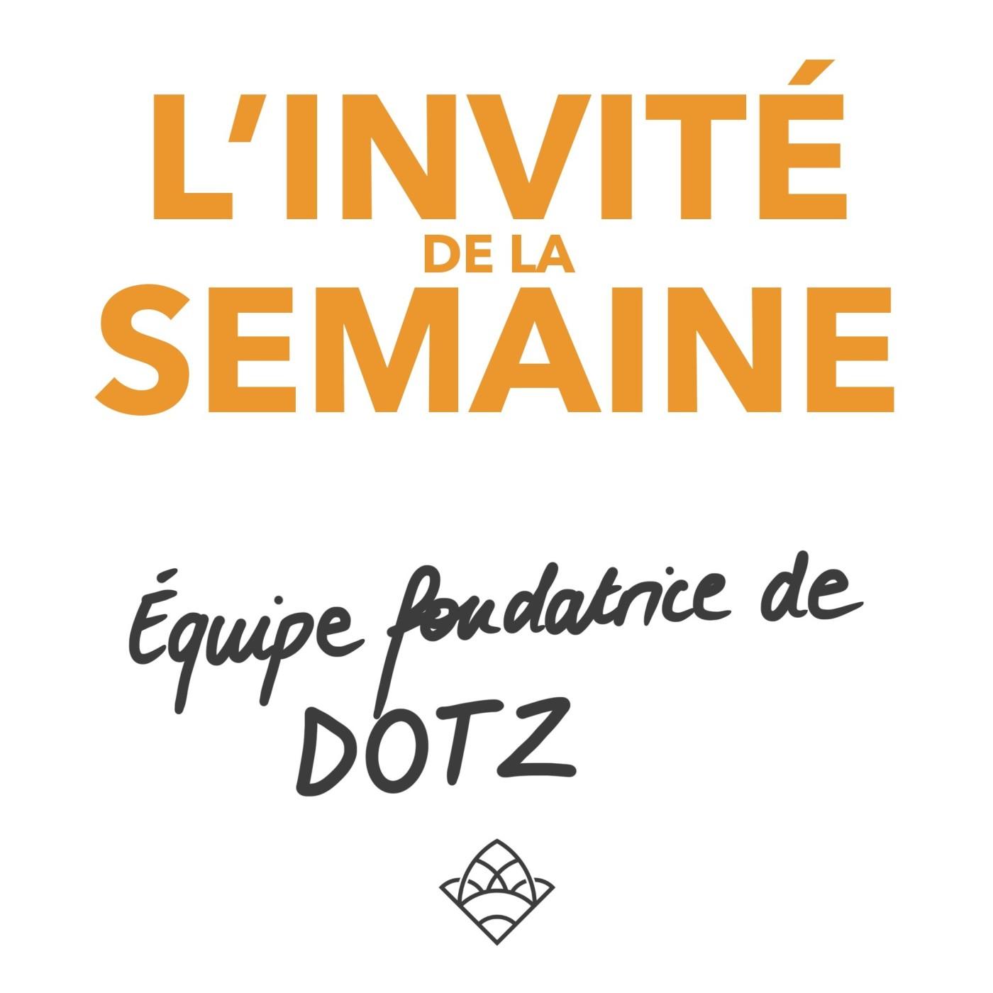 (invité #23) Équipe fondatrice de la marque DOTZ 🇧🇷