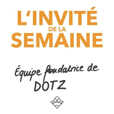 (invité #23) Équipe fondatrice de la marque DOTZ 🇧🇷 cover